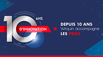 10 ans Wirquin Pro